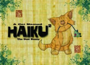 A Cat Named Haiku 2: The Dust Bunny