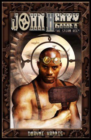 John Henry: The Steam Age