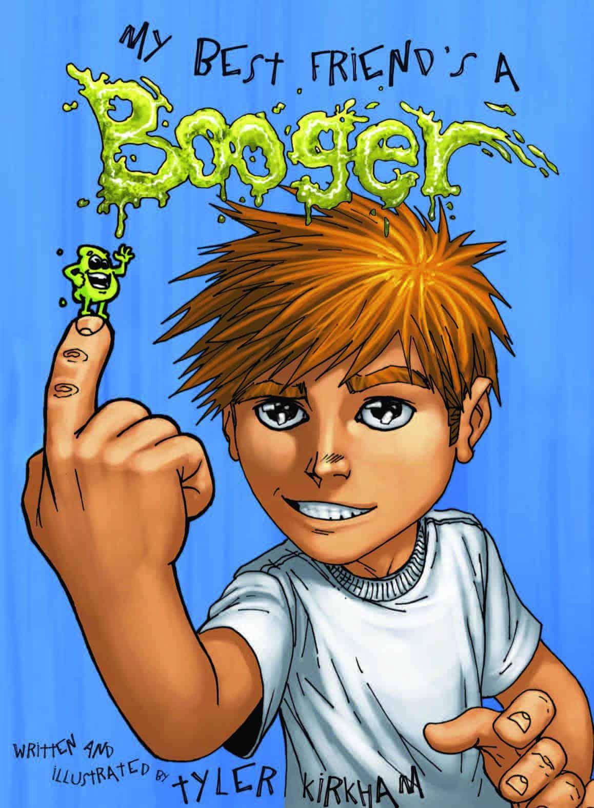 My Best Friend's A Booger 2